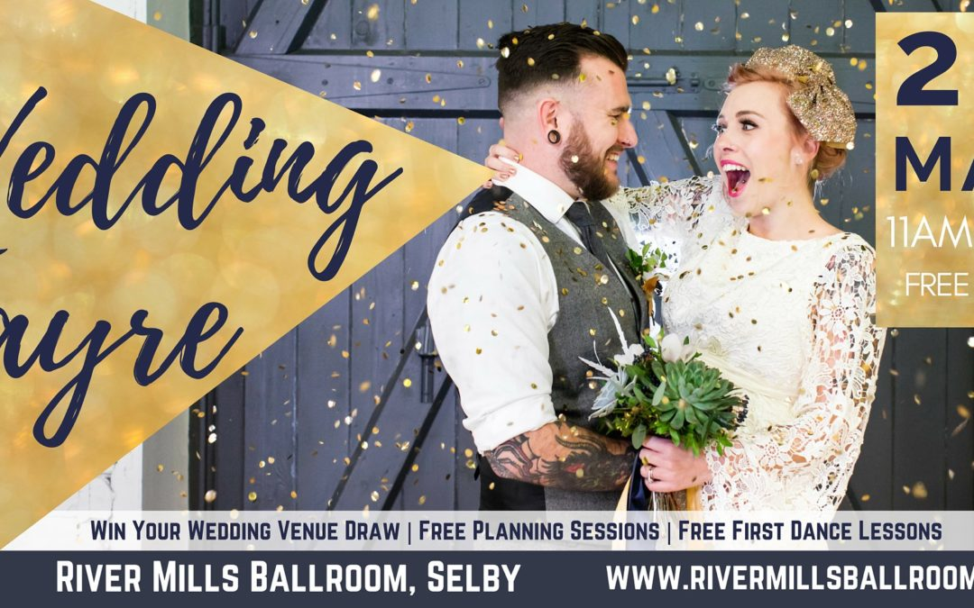 Yorkshire Wedding Fayre at River Mills Ballroom